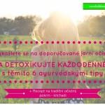 Detoxikujte každodenně s těmito 6 ayurvédskými tipy