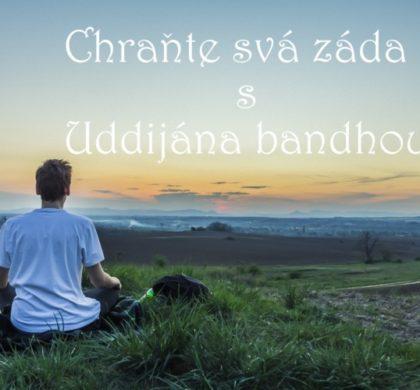Zdravá záda s Uddijána bandhou