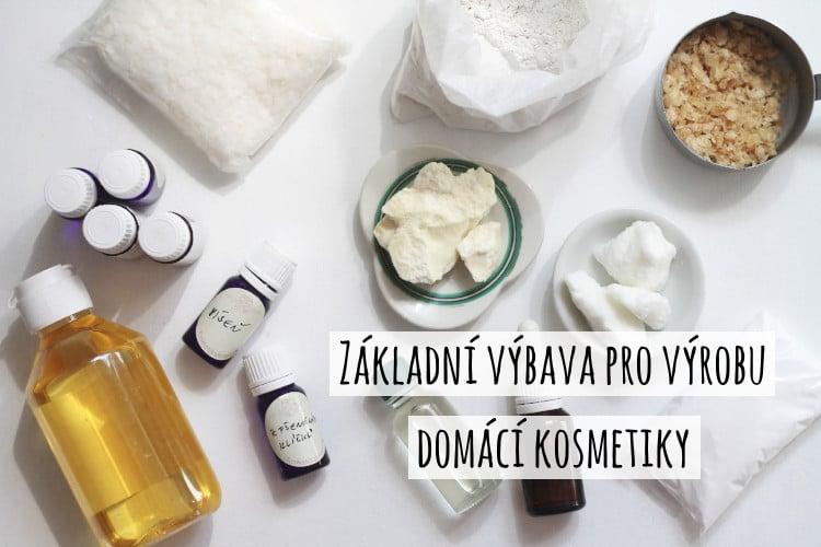 Základní výbava pro výrobu domácí kosmetiky