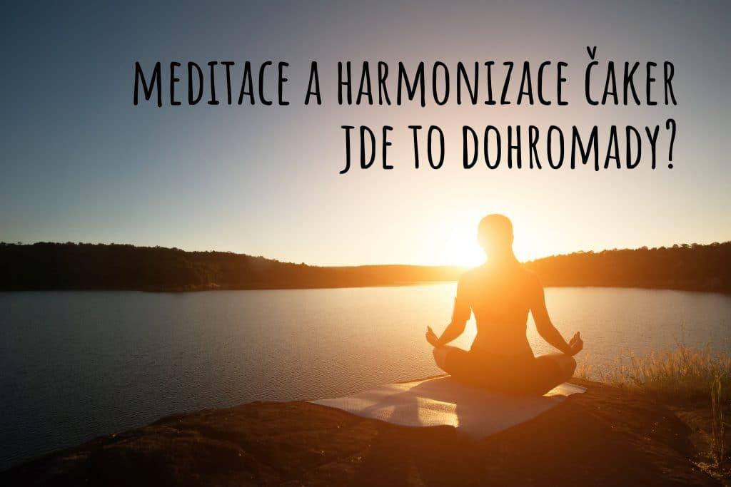 Meditace a harmonizace čaker