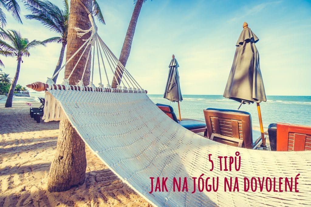 jóga na dovolené