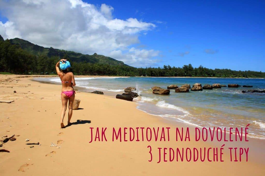 Jak meditovat na dovolené