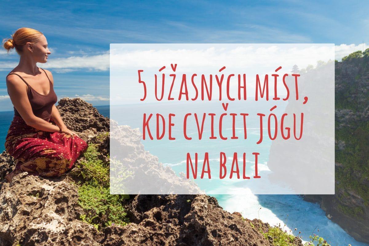 Kde cvičit jógu na Bali