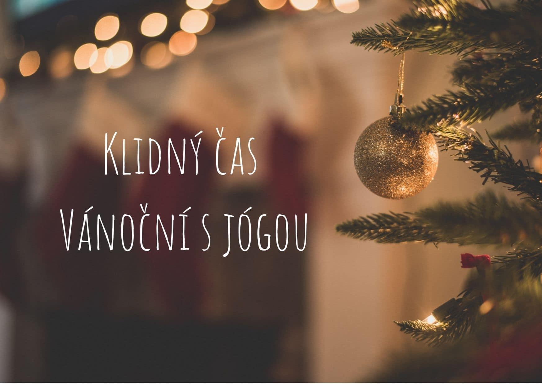 Klidný čas Vánoční s jógou