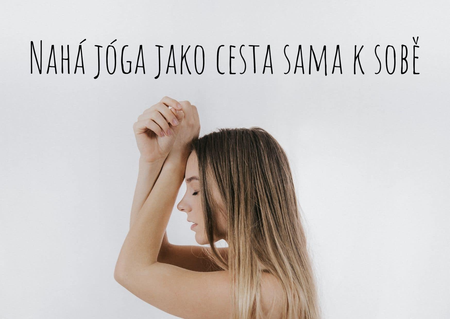 Nahá jóga jako cesta sama k sobě