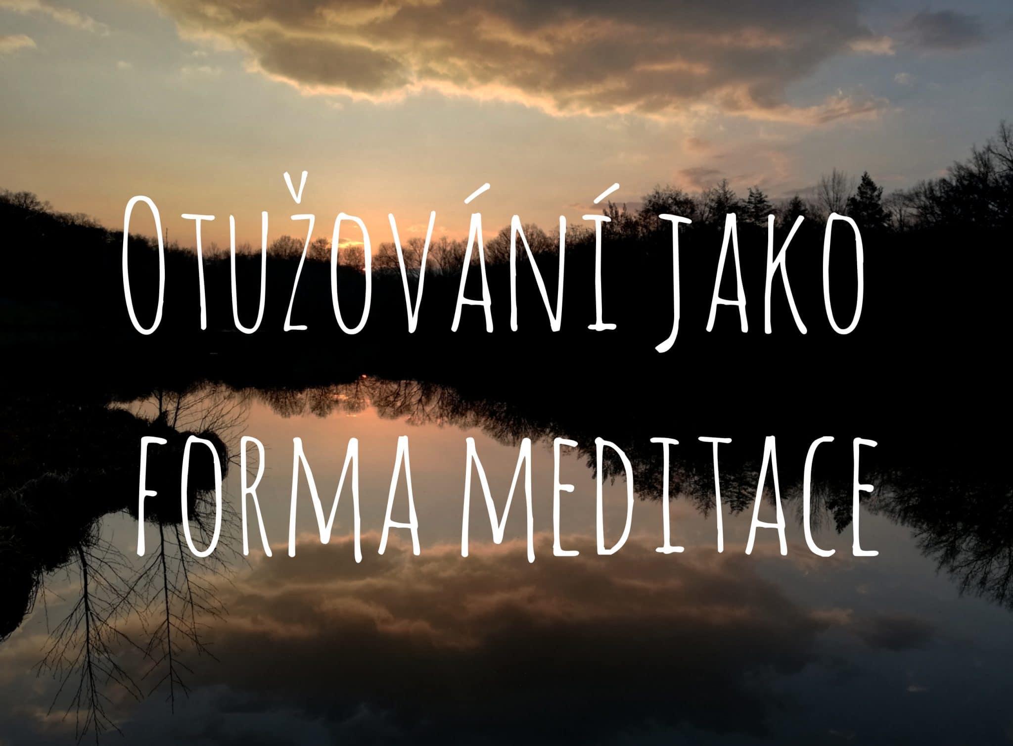 Otužování jako forma meditace