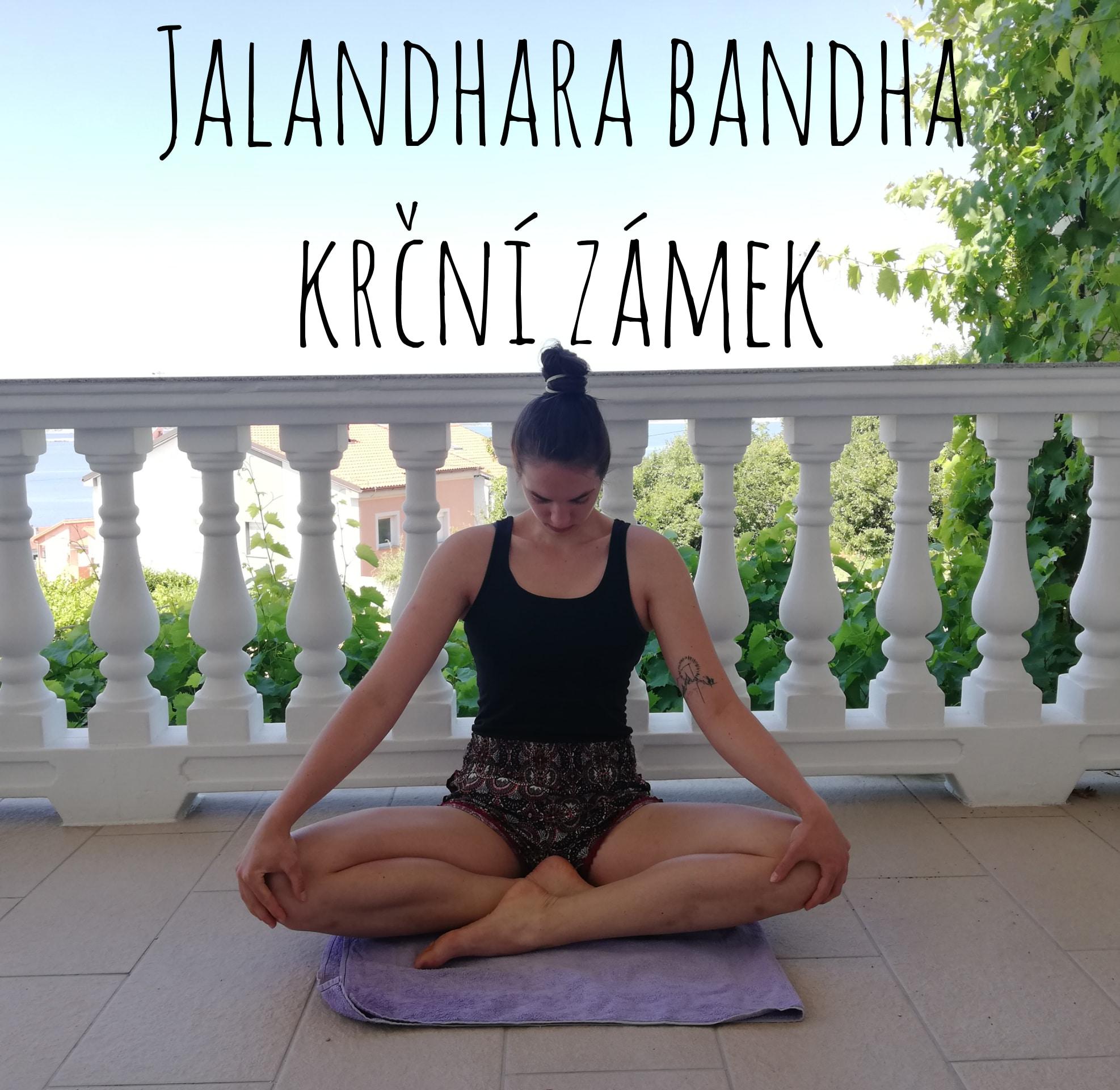 Jalandhara bandha - krční zámek