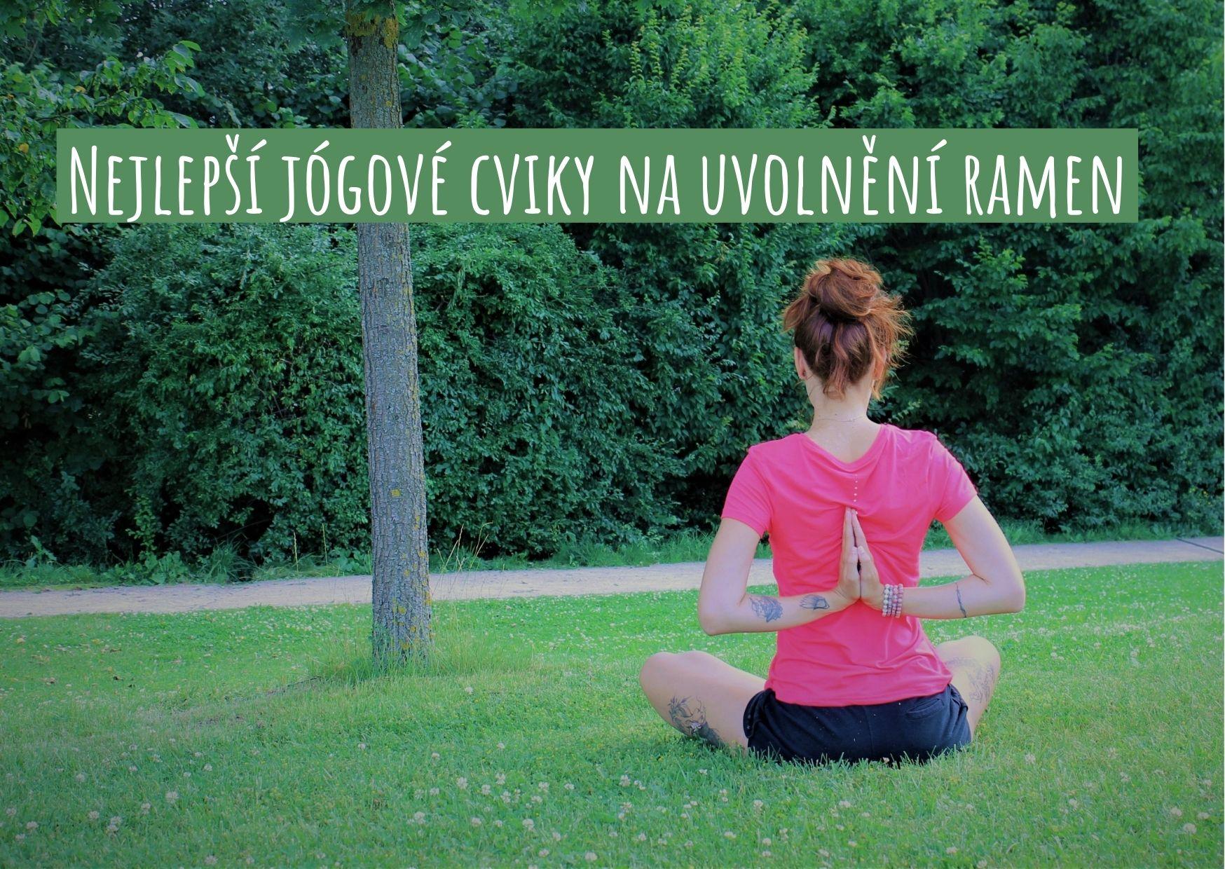 Nejlepší jógové cviky na uvolnění ramen